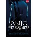 O Anjo do Roqueiro - Série The Rocker - Vol. 3
