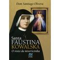Livro : Santa Faustina Kowalska o rosto da Misericórdia