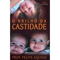Livro : O brilho da Catidade - Prof Felipe Aquino