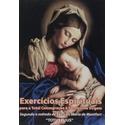 Livro : Exercicios Espirituais - Para A Total Consagracao à Santissima Virgem