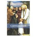 Livro : Catequeses - Cura D´ars