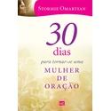 Livro : 30 dias para tornar - se uma mulher de oração