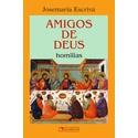 Livro : Amigos de Deus , Homilias- Josemaria Escrivá