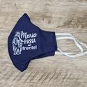Máscara em Tecido - Maria Passa na Frente Azul