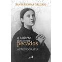 Livro : O Caderno dos meus pecados - Santa Gemma Galgani