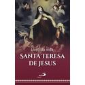 Livro da Vida - Autobiografia - Santa Teresa de Jesus