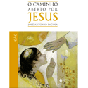 Livro: O caminho aberto por Jesus - João