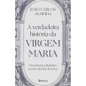 Livro: A verdadeira História da Virgem Maria