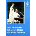 Livro : Aos Sacerdotes, filhos predilectos de Nossa Senhora