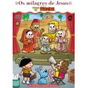 Livro Os milagres de Jesus - Com a Turma da Mônica