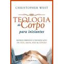 Livro Teologia do corpo para iniciantes - Redescobrindo o significado da vida, amor, sexo e gênero