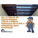 Kit 12 Placas De Policarbonato 1,05x6x6 Mm e Acessórios Para Instalação