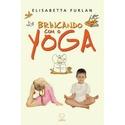 Livro - Brincando com o Yoga - Elisabetta Furlan