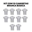 Kit com 10 Camisetas Básica Branca