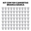 Kit com 100 Camisetas Básica Branca