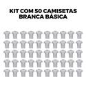 Kit com 50 Camisetas Básica Branca