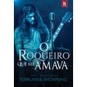 O Roqueiro Que Me Amava - Série The Rocker - Vol. 4 [PRÉ-VENDA DE REPOSIÇÃO] [12/10]
