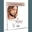 Livro: O remédio é Jesus - Pe Márlon Múcio
