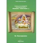Livro Manual de Catequese Primeira Comunhão 3