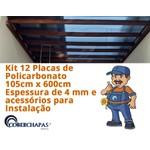 Kit 12 Placas de Policarbonato 1,05x6x4 mm e acessórios para Instalação