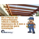 Kit 3 Chapas de Policarbonato Alveolar ideal para sua Cobertura 1,05x6,00 4 Milímetros e Acessórios para Instalação