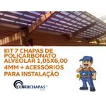 Kit 7 Placas de Policarbonato 105 x 600 x 4 mm e acessórios para Instalação