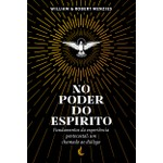 No Poder do Espírito - William & Robert Menzies