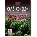 Café Conilon do Plantio à colheita