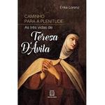 Livro Caminho para a plenitude - As três vidas de Teresa DÁvila