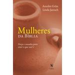 Livro : Mulheres da Bíblia: Força e ousadia para viver o que você é -Anselm Grün e Linda Jarosch