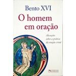 Livro - O Homem em oração - Bento XVI