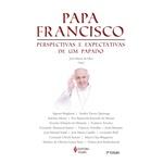Livro : Papa Francisco: Perspectivas e expectativas de um Papado