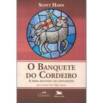 Livro : O Banquete do Cordeiro - A missa segundo um convertido -Scott Hahn