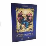 LIVRO A VIRGEM MARIA NO REINO DA DIVINA VONTADE - LUÍSA PICCARRETA