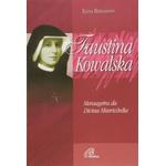 Livro : Faustina Kowalska - Mensageira da Divina Misericórdia