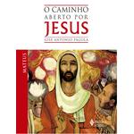 Livro: O Caminho Aberto por Jesus - Mateus
