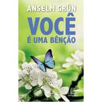 Livro: Você é uma bênção - Anselm Grün