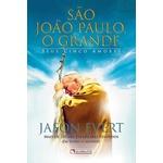 Livro São João Paulo, O grande - Seus cinco amores