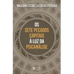 Livro : Os sete pecaos capitais à luz da psicanálise