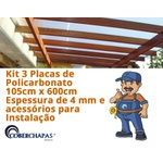 Kit 3 Chapas De Policarbonato Alveolar 105 x 600 4 Milímetros e Acessórios Para Instalação Da Sua Cobertura