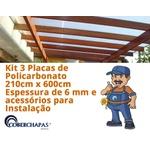 Kit 3 Chapas de Policarbonato Alveolar 2,10x6,00 6 Milímetros e Acessórios para Instalação