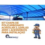 Kit Chapa de Policarbonato Alveolar para Cobertura 2,10x6,00 4mm e Acessórios para instalação
