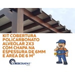 KIT COBERTURA POLICARBONATO ALVEOLAR 2X3 COM CHAPA NA ESPESSURA DE 6MM E ÁREA DE 6 M²