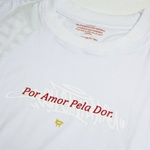 Camiseta Colletividade Por Amor Pela dor Branco