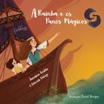 Livro - A Rainha e os Panos Mágicos - Janaina Leslão e Deborah Delage
