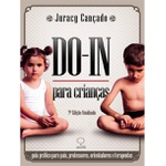 Livro - Do-in para crianças - Juracy Cançado