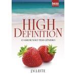 High Definition - O Amor Não Tem Gênero