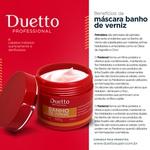 Mascara Banho de Verniz Duetto 500g