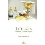 Liturgia Memória, Ternura, Profecia