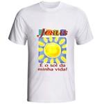 Camiseta Jesus é o Sol da minha Vida